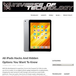 A6 iPads Hacks And Hidden Options You Want To Know
