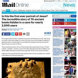 Hidden in a cave: First ever portrait of Jesus found in 1 of 70 ancient books?