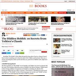 The Hidden Hobbit: 10 Secrets from Tolkien's Classic