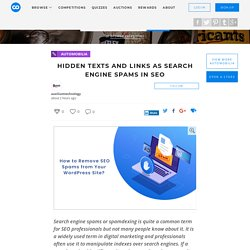 Hidden Texts And Links As Search Engine Spams In SEO