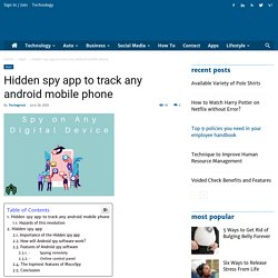 Hidden spy app to track any android mobile phone - Tech Great