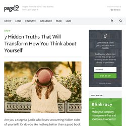 7 Hidden Truths That Will Transform How You Think about Yourself - Page19
