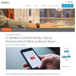17 Hidden YouTube Hacks, Tips & Features You'll Want to Know About