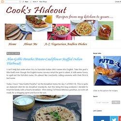 Aloo-Gobhi Paratha (Potato-Cauliflower Stuffed Indian Flatbread)