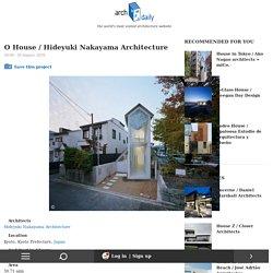 O House / Hideyuki Nakayama Architecture