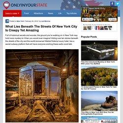 What's Hiding Beneath New York City Is Amazingly Creepy
