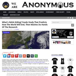 What's NASA Hiding? Funds Study That Predicts How The World Will End, Then Washes Its Hands Of The Research AnonHQ