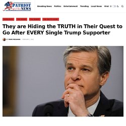 They are Hiding the TRUTH in Their Quest to Go After EVERY Single Trump Supporter