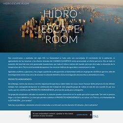 HIDRO SCAPE ROOM