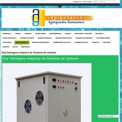 Oxy-hidrógeno máquina de limpieza de carbono - AGRUPASUMA