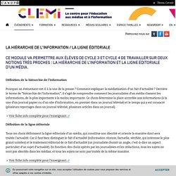 La hiérarchie de l'information / la ligne éditoriale- CLEMI
