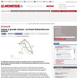 Lignes à grande vitesse : La Fnaut hiérarchise les projets - Transport et infrastructures