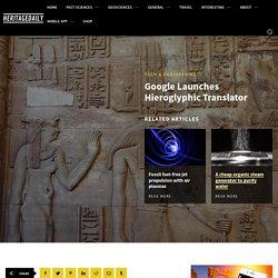 Google Launches Hieroglyphic Translator