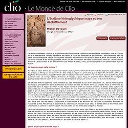 Michel Davoust, L'écriture hiéroglyphique maya et son déchiffrement