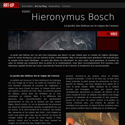 Article : Hieronymus Bosch // Le Jardin des Délices ou le règne de l'amour