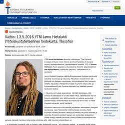 Väitös: 13.5.2016 YTM Jarno Hietalahti (Yhteiskuntatieteellinen tiedekunta, f...