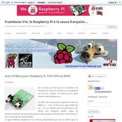 Avec HiFiBerry pour Raspberry Pi, TON SON est BON!