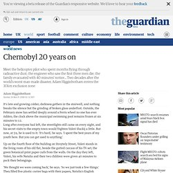 Adam Higginbotham: Chernobyl 20 years on