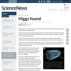 Higgs Found