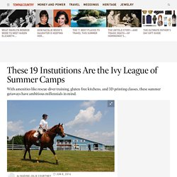 High-End Summer Camps - Best Summer Camps