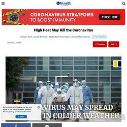 High Heat May Kill the Coronavirus