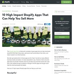 10 High Impact Shopify Apps That Can Help You Sell More
