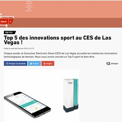 High-Tech - Top 5 des innovations sport au CES de Las Vegas !