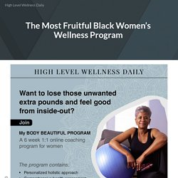 The Most Fruitful Black Women's Wellness Program
