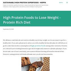 High Protein Foods to Lose Weight - Protein Rich Diet