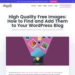 High Quality Free Images: How to Find and Add Them to Your WordPress Blog