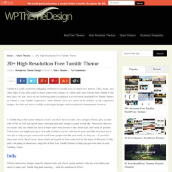 20+ High Resolution Free Tumblr Theme