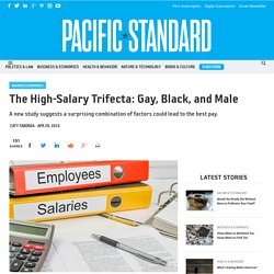 The High-Salary Trifecta: Gay, Black, and Male