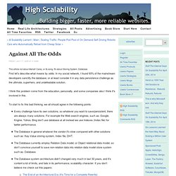 Against all the odds | High Scalability