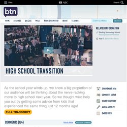 High School Transition: 29/11/2016, Behind the News