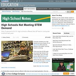 High Schools Not Meeting STEM Demand - High School Notes