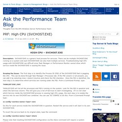 PRF: High CPU (SVCHOST.EXE) - Ask the Performance Team