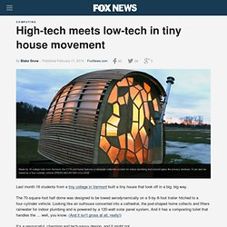 High-tech meets low-tech in tiny house movement