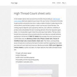 High Thread Count sheet sets