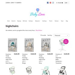 Highchairs - Buy Baby Highchairs & Feeding Chairs Ireland – Babylove.ie