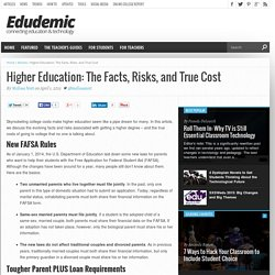 Higher Education: The Facts, Risks, and True Cost