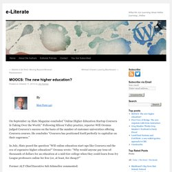 MOOCS: The new higher education?