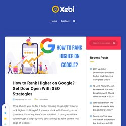 9 Tips to Rank Higher on Google Using Effective SEO Techniques in 2021