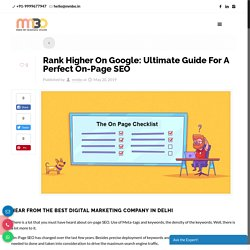 Rank Higher On Google: Ultimate Guide For A Perfect On-Page SEO