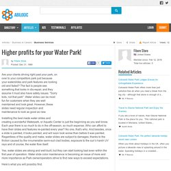 Higher profits for your Water Park!