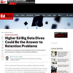 Higher Ed Big Data Dives Could Be the Answer to Retention Problems