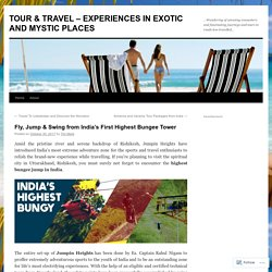 Fly, Jump & Swing from India's First Highest Bungee Tower