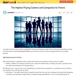 The Highest Paying Careers and Companies for Felons