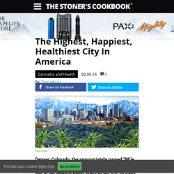 The Highest, Happiest, Healthiest City In America