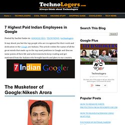7 Highest Paid Indian Employees in Google