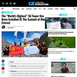 """The """"World's Highest"""" 5G Tower Has Been Installed At The Summit of Mount Everest"""
